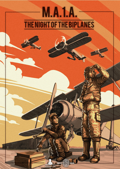 M.A.1.A. - THE NIGHT OF THE BIPLANES